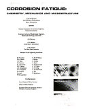 Corrosion Fatigue: Chemistry, Mechanics and Microstructure
