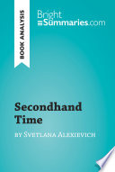 Secondhand Time by Svetlana Alexievich  Book Analysis  Book