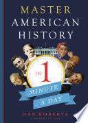 Master American History in 1 Minute A Day