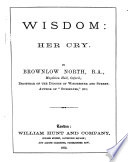 Wisdom Her Cry A Comm On Prov I