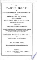 The Table Book of Daily Recreation and Information