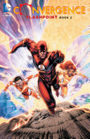 Pdf Convergence: Flashpoint Book Two Telecharger