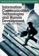 Information Communication Technologies and Human Development: Opportunities and Challenges