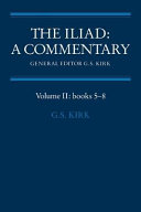 The Iliad  A Commentary  Volume 2  Books 5 8