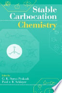Stable Carbocation Chemistry