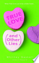 True Love  And Other Lies