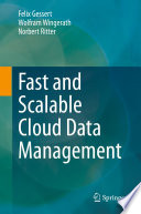 Fast and Scalable Cloud Data Management
