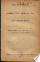 Some Considerations In The Theories Of Combinations Probabilities And Life Contingencies