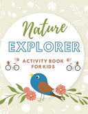 Nature Explorer Activity Book for Kids