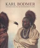 Karl Bodmer, a Swiss artist in America