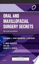 Oral and Maxillofacial Surgery Secrets - E-Book