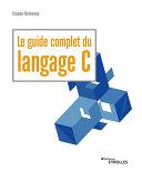 Pdf Le guide complet du langage C Telecharger
