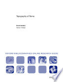 Topography Of Rome Oxford Bibliographies Online Research Guide