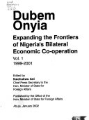 Expanding The Frontiers Of Nigeria S Bilateral Economic Co Operation 1999 2001