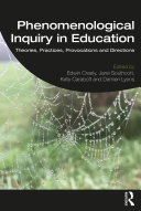 Phenomenological Inquiry in Education