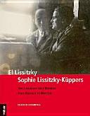 El Lissitzky - Sophie Lissitzky-Küppers