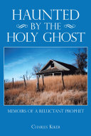 Haunted by the Holy Ghost Book