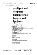 Intelligent and Integrated Manufacturing Analysis and Synthesis