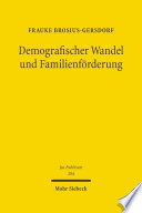 Demografischer Wandel Und Familienf Rderung