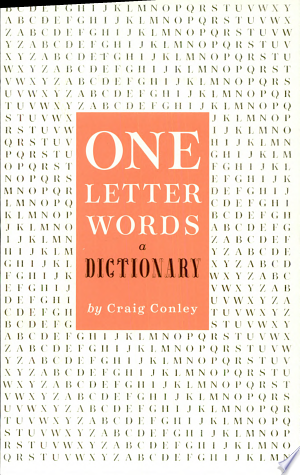 Download One-Letter Words, a Dictionary Free PDF Books - Free PDF