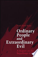 Ordinary People and Extraordinary Evil