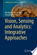 Vision, Sensing and Analytics: Integrative Approaches