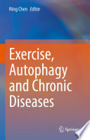 Exercise  Autophagy and Chronic Diseases