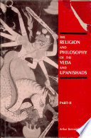 The Religion and Philosophy of the Veda and Upanishads