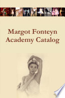 Margot Fonteyn Academy Catalog