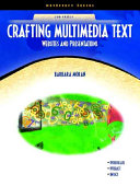 Crafting Multimedia Text