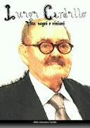 Luigi Cardillo: vita, sogni e visioni
