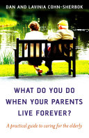 What Do You Do When Your Parents Live Forever