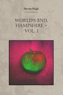 World's End, Hampshire - Vol. 1