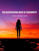 Pdf The Rejuvenating Hues of Serendipity Telecharger
