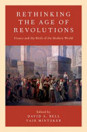 Rethinking the age of revolutions: France and the birth of the modern world