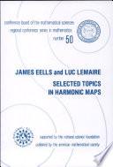 Selected Topics in Harmonic Maps