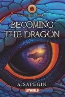 Becoming the Dragon Book