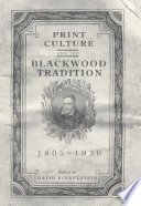 Print Culture and the Blackwood Tradition