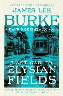 Last Car to Elysian Fields [Pdf/ePub] eBook
