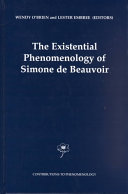 The Existential Phenomenology of Simone de Beauvoir