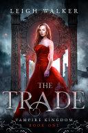 Vampire Kingdom 1: The Trade Pdf/ePub eBook