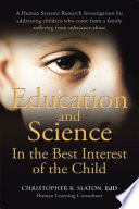 Education And Science In The Best Interest Of The Child