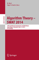Algorithm Theory -- SWAT 2014