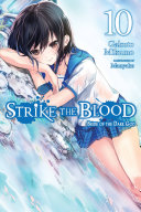 Strike the Blood, Vol. 10 (light novel) Pdf/ePub eBook