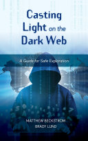 Casting Light on the Dark Web