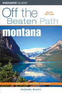 Pdf Insiders Guide Off The Beaten Path Montana