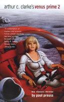 Arthur C. Clarke's Venus Prime 2