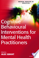 Cognitive Behavioural Interventions For Mental Health Practitioners Book PDF