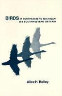Birds of Southeastern Michigan and Southwestern Ontario