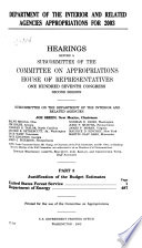 Department of the Interior and Related Agencies Appropriations for 2003: Justification of the budget estimates : United States Forest Service, Department of Energy
